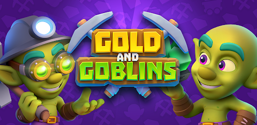 Gold and Goblins